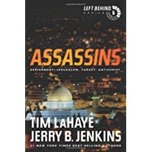 Assassins: Assignment: Jerusalem, Target: Antichrist (Left Behind (Paperback))