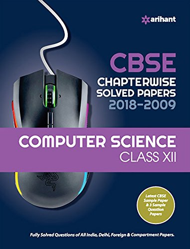 CBSE Computer Science Chapterwise Solved Papers  Class 12 for 2018-2019 Image