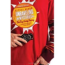 Unraveling the Mysteries of The Big Bang Theory (Updated Edition): An Unabashedly Unauthorized TV Show Companion by George Beahm (2014-11-25)