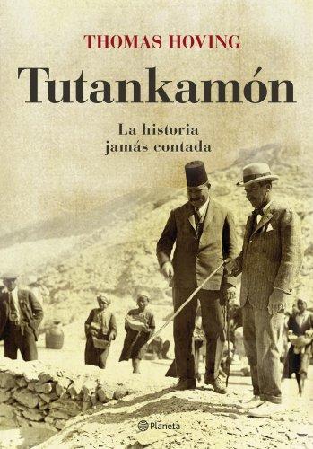 Tutankamón. La historia jamás contada por Thomas Hoving