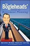 The Bogleheads' Guide to Retirement Planning by Taylor Larimore (2009-10-05)