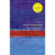 The Tudors: A Very Short Introduction 2/e (Very Short Introductions)