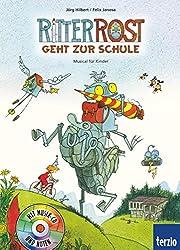 Ritter Rost, Band 8: Ritter Rost geht zur Schule: Buch mit CD
