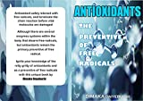 ANTIOXIDANTS: THE PREVENTIVE OF FREE RADICALS (English Edition)