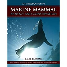 An Introduction to Marine Mammal Biology and Conservation