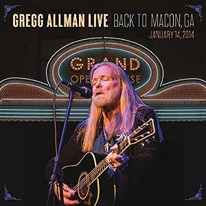 Gregg Allman - Back To Macon, GA