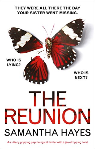 The Reunion: An utterly gripping psychological thriller with a jaw-dropping twist (English Edition)