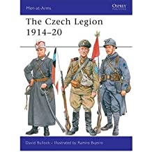 TheCzech Legion 1914-20 by Bullock, David ( Author ) ON Jun-10-2008, Paperback