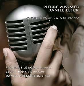 Wissmer & Daniel-Lesur : Musique pour Voix et Piano