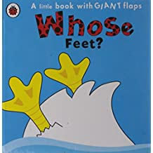 Whose... Feet? (Whose Lift the Flap)