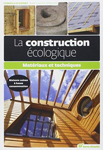 La construction cologique : Matriaux et techniques