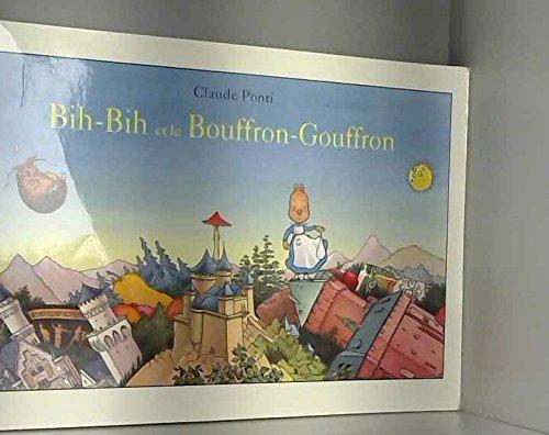 Bih-Bih et le Bouffron-Gouffron