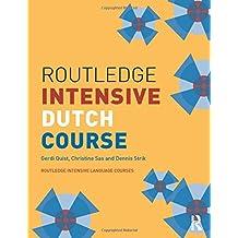 Routledge Intensive Dutch Course (Routledge Intensive Language Courses)