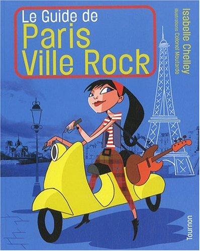 Le guide de Paris ville rock