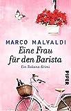 Eine Frau f??r den Barista: Ein Toskana-Krimi by Marco Malvaldi (2016-04-01)