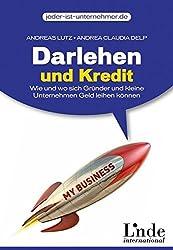 Darlehen und Kredit: Wie und wo sich Gründer und kleine Unternehmen Geld leihen können (jeder-ist-unternehmer.de)