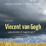 Vincent van Gogh - wozu könnte ich tauglich sein?, 1 Audio-CD