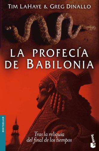 La profecía de Babilonia (Bestseller Internacional) por Greg Dinallo