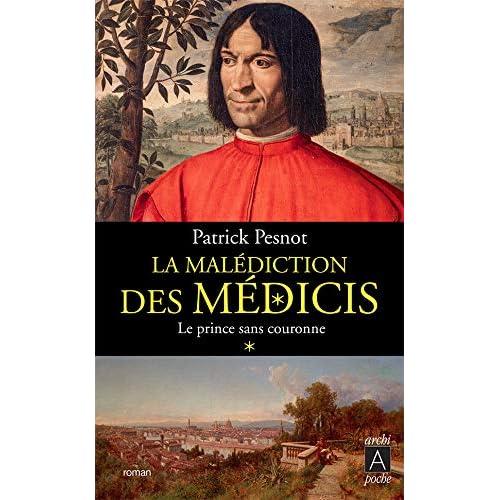 La malédiction des Médicis t. 1: Le Prince sans couronne