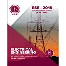 ESE - 2019 Prelims Electrical Engineering Objective Volume 1 : Previous Years Objective Questions With Solutions & Chapter wise