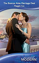 The Buenos Aires Marriage Deal (Mills & Boon Modern)