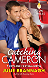 Catching Cameron: A Love and Football Novel (English Edition)