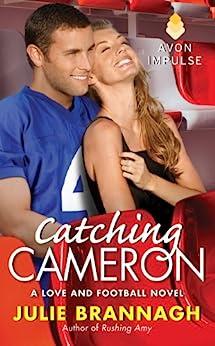 Catching Cameron: A Love and Football Novel par [Brannagh, Julie]