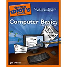 Complete Idiot's Guide to Computer Basics