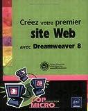 Telecharger Livres Creez votre premier site Web avec Dreamweaver 8 (PDF,EPUB,MOBI) gratuits en Francaise