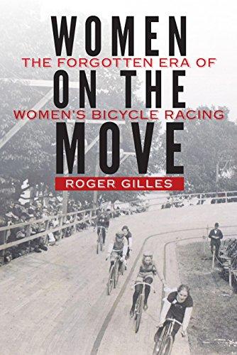Women on the Move: The Forgotten Era of Women's Bicycle Racing (Mädchen Dottie)