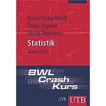 BWL-Crash-Kurs Statistik: aktiv mit R (Uni-Taschenbücher M)