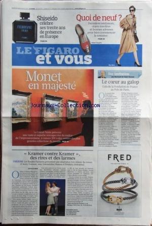 FIGARO ET VOUS (LE) [No 20570] du 20/09/2010 - MONET EN MAJESTE - LE COEUR AU GALOP / GALA DE LA FONDATION DE FRANCE AU POLO DE PARIS - KRAMER CONTRE KRAMER / DES RIRES ET DES LARMES - LE ROMAN DE AVERY CORMAN - AVEC G. HAMON ET F. DEFIENTHAL