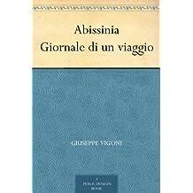 Abissinia Giornale di un viaggio (Italian Edition)
