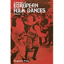 A Selection of European Folk Dances: Volume 3