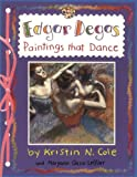 Edgar Degas: Paintings That Dance (Smart about the Arts)