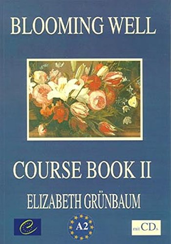 Blooming Well: Course Two - Book mit 2 CDs