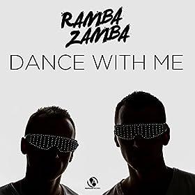 Ramba Zamba-Dance With Me