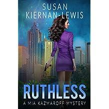 Ruthless: Book 6 of the Mia Kazmaroff Mysteries (English Edition)