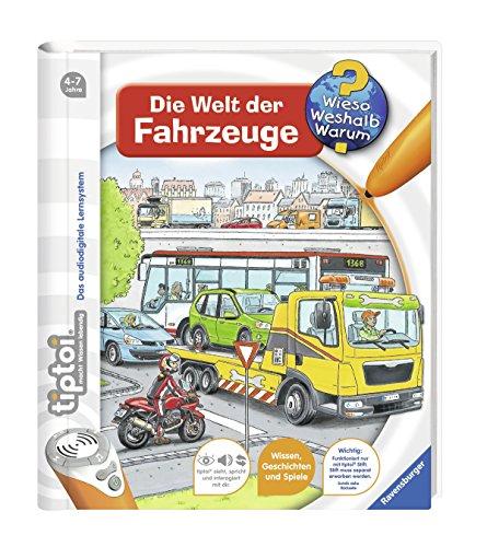 Preisvergleich Produktbild tiptoi® Die Welt der Fahrzeuge (tiptoi® Wieso Weshalb Warum, Band 12)