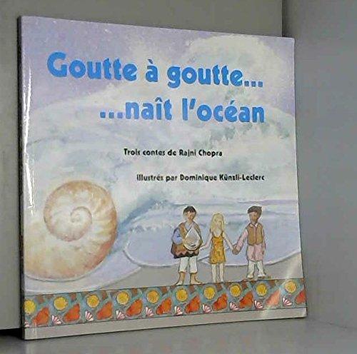 Goutte à goutte naît l'océan : La mélodie de Miguel, Le ballon qui est passé, La légende des miroirs (1CD audio)