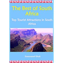 The Best of South Africa: Top Visitor Attractions in South Africa (English Edition)