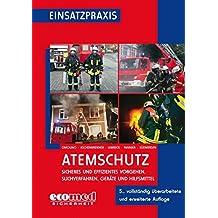 Atemschutz: Sicheres und effizientes Vorgehen, Suchverfahren, Geräte und Hilfsmittel
