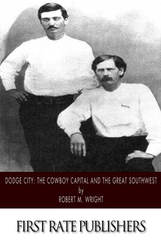 dodge-city-the-cowboy-capital-and-the-great-southwest