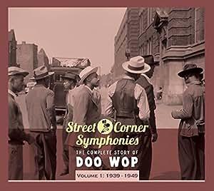 Street Corner Symphonies Vol. 1: 1939-49