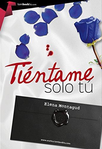 Tientame solo tu (Tombooktu Erótica) por Elena Montagud