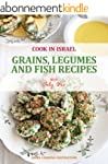 Grains, Legumes and Fish Recipes - Is...