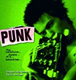 Punk: The Definitive Record of a Revolution by Stephen Colegrave (2005-10-11)