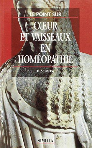 Coeur et vaisseaux en homéopathie par D. Scimeca