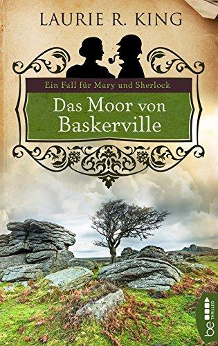 Das Moor von Baskerville: Ein Fall für Mary und Sherlock (Mary Russell 5)