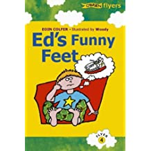 Ed's Funny Feet (Flyers) by Eoin Colfer (2000-10-01)